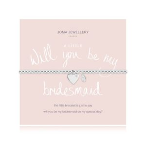 A Little Will You Be My Bridesmaid Joma Jewellery bracelet